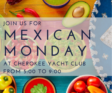 Mexican Monday's at Cherokee