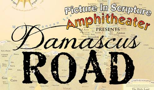 Biblical Production 'Damascus Road' Opens at Picture in Scripture Amphitheater