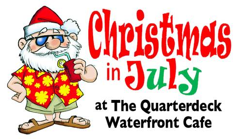 This Weekend, The Quarterdeck Waterfront Cafe Is Celebrating Christmas in July