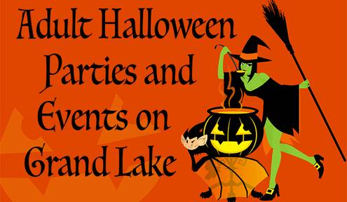 Grand Lake Has Plenty to Offer Grown-Up Revelers This Halloween