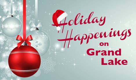 Holiday Happenings on Grand Lake Highlighted by Parades, Home Tours, Parties and Santa Claus