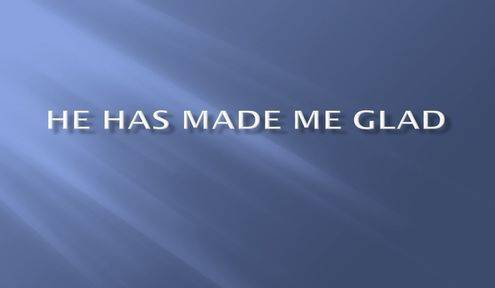 He Has Made Me Glad by Jewels From The Word