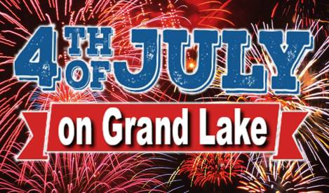 Grand Lake Celebrates Independence Day Holiday With Fireworks, Festivals and More
