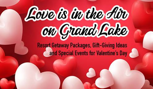 Love Is in the Air on Grand Lake This Valentines Day