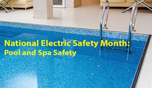 National Electric Safety Month: Pool and Spa