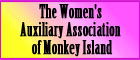 Member of The Women's Auxiliary Association of Monkey Island